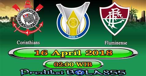 Prediksi Bola855 Corinthians vs Fluminense 16 April 2018