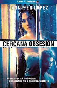 Cercana Obsesión / The Boy Next Door