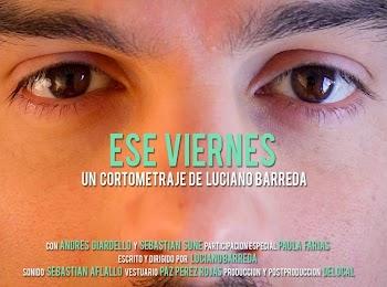 VER ONLINE Y DESCARGAR: Ese Viernes - CORTO - Argentina - 2013 en PeliculasyCortosGay.com