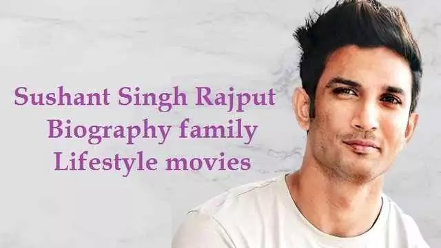 Sushant Singh Rajput Biography family Lifestyle movies News
