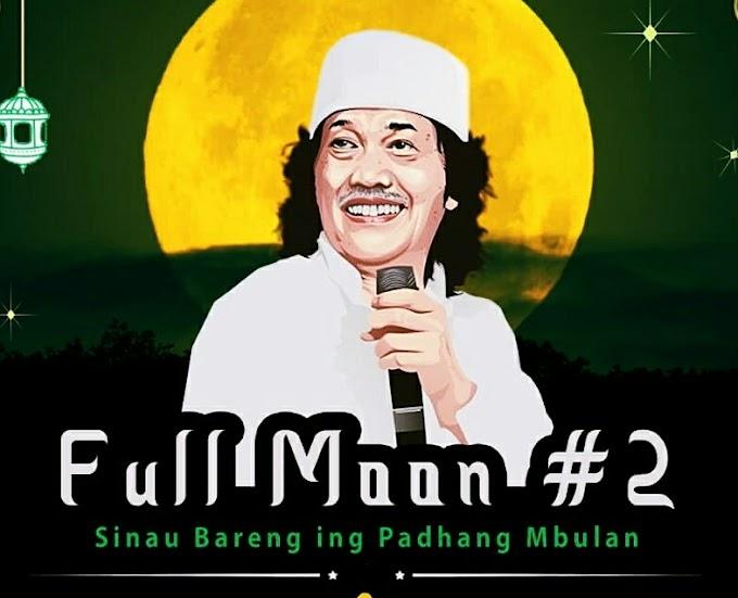 Dhal!! Full Moon Festival #2 : Sinau Bareng Cak Nun ing Padhang Mbulan