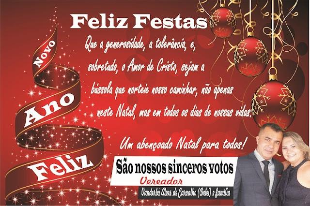 Vereador Vanderlei Alves de Carvalho ( Delei ) e sua família, deseja um Feliz Natal e um Próximo An