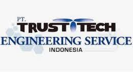 Lowongan Kerja PT Trust Tech Engineering Service Indonesia