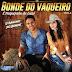 Baixar – Bonde do Vaqueiro – Volume 3 – CD 2017