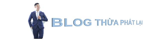 blog thừa phát lại