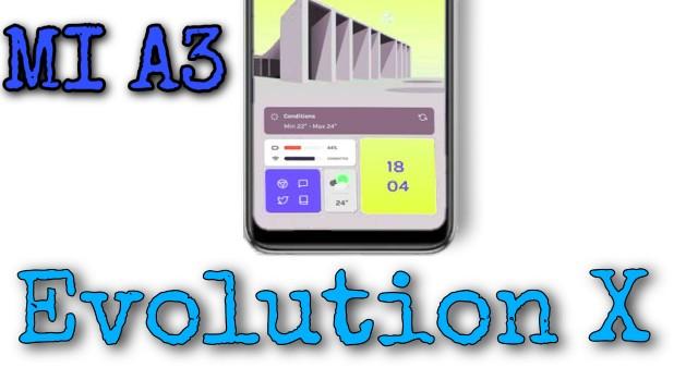 Evolution X OS For MI A3