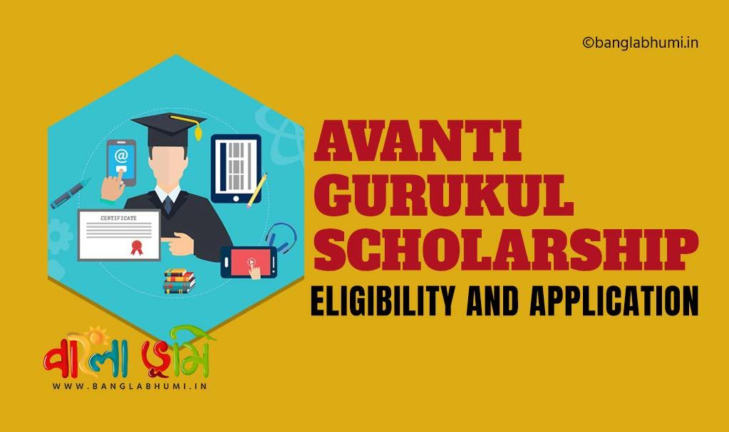 Avanti Gurukul Scholarship - Eligibility and Application
