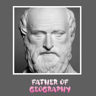 भूगोल के पिता - father of geography in hindi