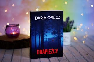 """Daria Orlicz - """"Drapieżcy"""""""