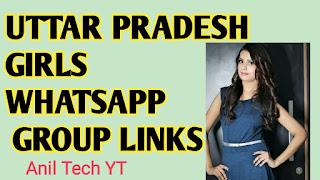 1100++ Uttar Pradesh Girl WhatsApp  Group Link 2021 - AnilTechYT