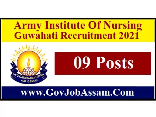 Army Institute Of Nursing Guwahati Recruitment 2021 :: Apply For 9 Accountant, Tutor & Other Vacancy