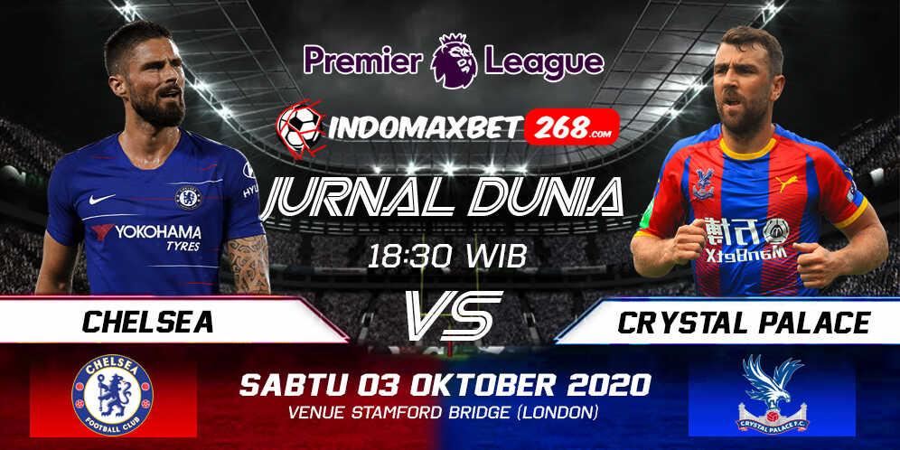Prediksi Chelsea Vs Crystal Palace 03 Oktober 2020 Pukul 18.30 WIB