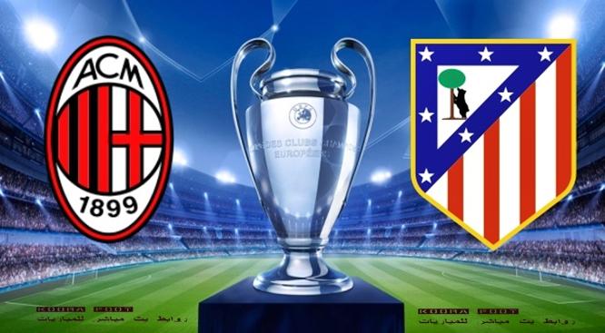 بث مباشر مباراة ميلان واتلتيكو مدريد دوري أبطال أوروبا