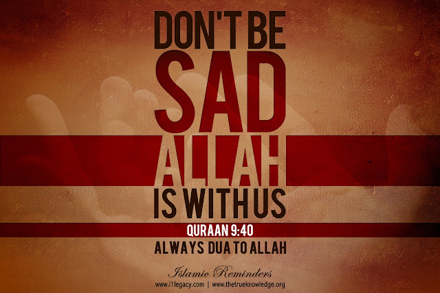 Don't be Sad - Allah is with us - Religions Quotes