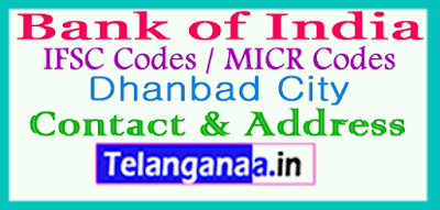 Bank of India IFSC Codes MICR Codes in Dhanbad City