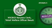 WSCBCD Haryana Clerk Result