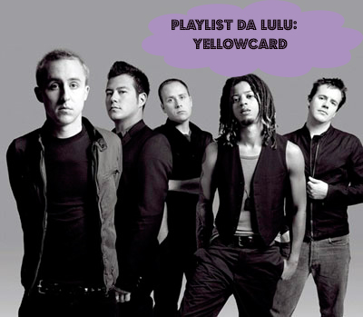 Playlist da Lulu: Believe - Yellowcard