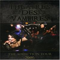 [2006] - The Addiction Tour 2006 [Live]