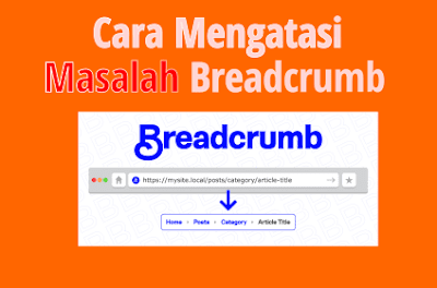 Cara Mengatasi Masalah Breadcrumb Search Console Terbaru