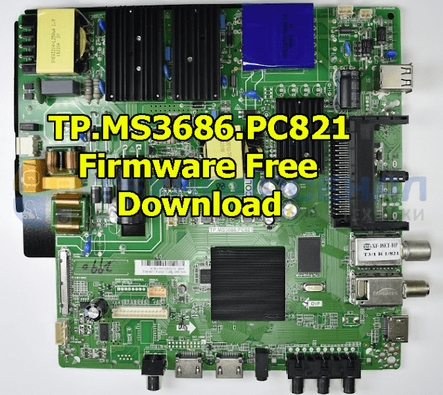 TP.MS3686.PC821 Firmware Free Download