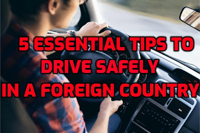 how to drive safely in a foreign country