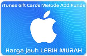 Jual iTunes Gift Cards Metode Add Funds Apple ID (Lebih Murah)