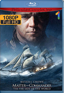 Capitán de mar y guerra: La costa más lejana del mundo (2003) [1080p BRrip] [Latino-Inglés] [LaPipiotaHD]