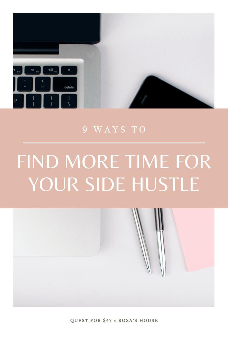 9 Ways to Find More Time to Work on Your Side Hustle Pin