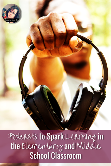 Podcasts to spark learning in the elementary and middl school classroom! #character #setting #elementsofastory