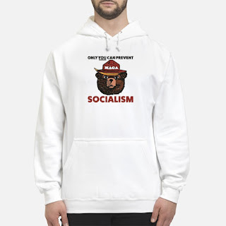 Smokey Bear Only You Can Prevent Socialism Shirt 6