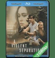 A VIOLENT SEPARATION (2019) 1080P HD MKV ESPAÑOL LATINO