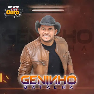 Geninho Batalha - Live de Ouro Fest - Abril - 2021