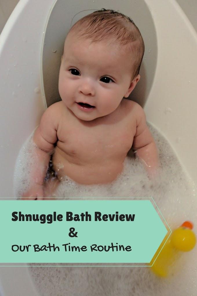 Shnuggle Bath Review & Our Bath Time Routine