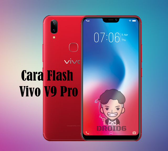 Cara Flash Vivo V9 Pro Tanpa PC