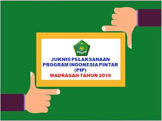 Juknis PIP Madrasah Tahun 2019