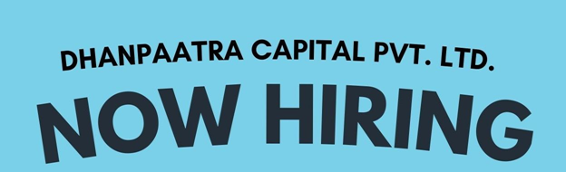 Interview At Dhanpaatra Capital Pvt Ltd For Field Officers