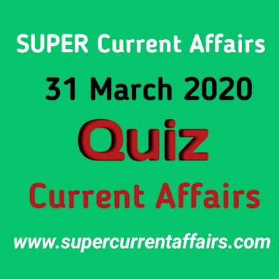 Current Affairs Quiz in Hindi - 31 March 2020