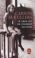 Carson McCullers Le cœur est un chasseur solitaire