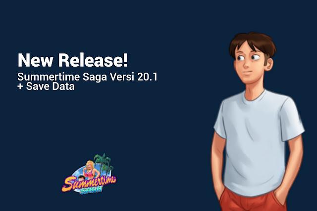 New Release! Summertime Saga Versi 20.1 + Save Data