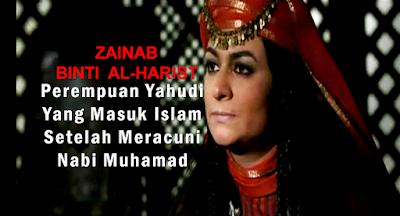 Zainab Binti Al-Harist, Perempuan Yahudi Yang Masuk Islam Setelah Meracuni Nabi Muhamad