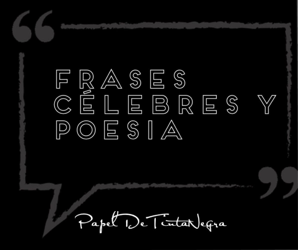 Frases Célebres Y Poesía Lope De Vega Papel De Tinta Negra