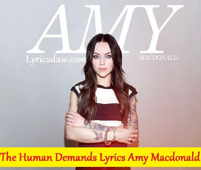 Amy Macdonald The Human Demands Lyrics