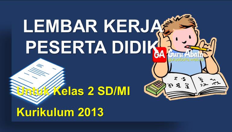 Lembar Kerja Peserta Didik (LKPD) Untuk SD/MI Kelas 3