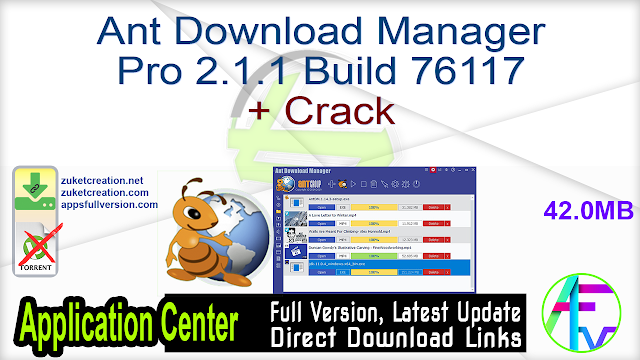 Ant Download Manager Pro 2.1.1 Build 76117 + Crack