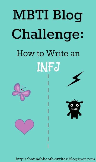 Hannah Heath: MBTI Blog Challenge: How to Write an INFJ