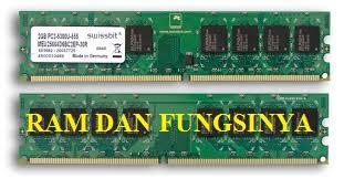 Pengertian RAM, Fungsi RAM, Ukuran RAM