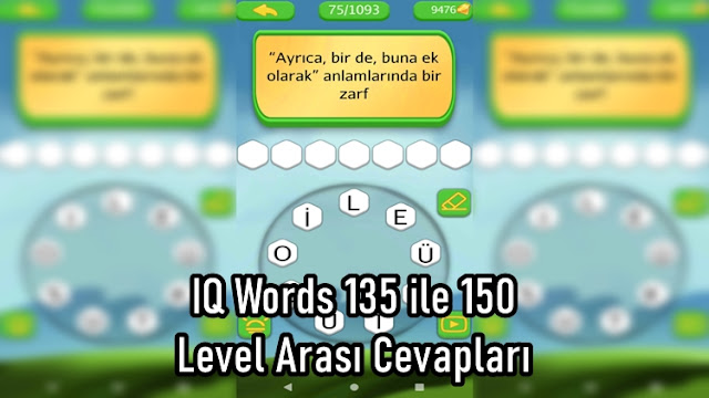IQ Words 135 ile 150 Level Arasi Cevaplari