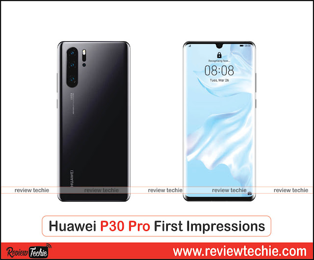 Huawei P30 Pro First Impressions