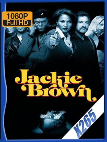 Jackie Brown [1997] 1080P Latino [X265] [ChrisHD]