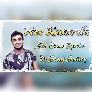 Nee Kannulu- Rahul Sipligunj New Song -Dj Siraj Smiley Remix(www.newdjsworld.in)